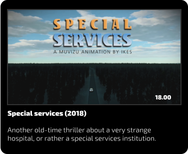 Special services (2018)  Another old-time thriller about a very strange hospital, or rather a special services institution. 18.00